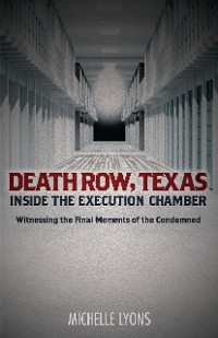 Cover Death Row, Texas: Inside the Execution Chamber