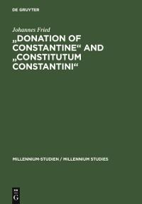 Cover &quote;Donation of Constantine&quote; and &quote;Constitutum Constantini&quote;