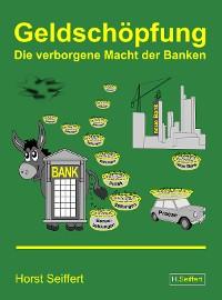 Cover Geldschöpfung: Die verborgene Macht der Banken