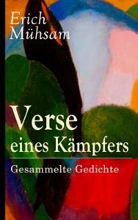 Cover Verse eines Kämpfers: Gesammelte Gedichte