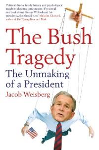 Cover Bush Tragedy