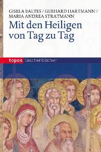Cover Mit den Heiligen von Tag zu Tag
