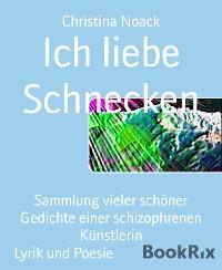 Cover Ich liebe Schnecken
