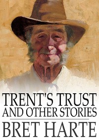 Cover Trent's Trust and Other Stories
