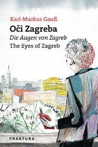 Cover Oči Zagreba - Die Augen von Zagreb - The Eyes of Zagreb