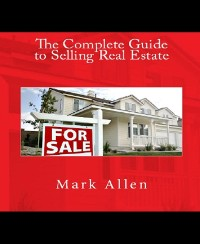 Cover The Complete Guide to Selling Real Estate