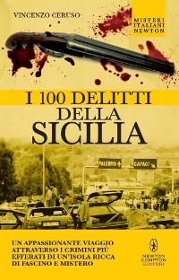 Cover I 100 delitti della Sicilia