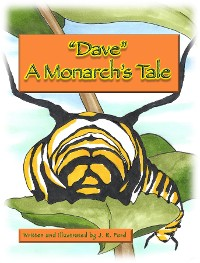 """Cover """"Dave """" A Monarch's Tale"""