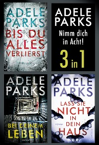 Cover Adele Parks - Nimm dich in Acht!  (3in1)