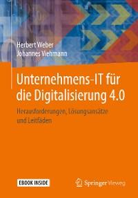 Cover Unternehmens-IT für die Digitalisierung 4.0