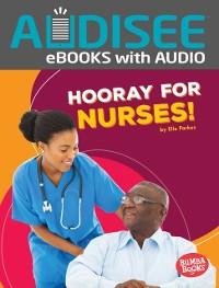 Cover Hooray for Nurses!