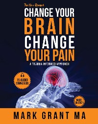 Cover The New Change Your Brain, Change Your Pain