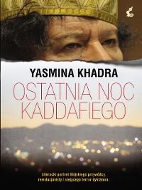 Cover Ostatnia noc Kaddafiego