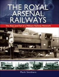 Cover Royal Arsenal Railways