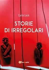 Cover Storie di irregolari
