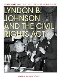 Cover Lyndon B. Johnson and the Civil Rights Act