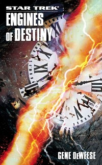 Cover Star Trek: The Next Generation: Engines of Destiny