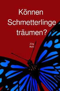 Cover Können Schmetterlinge träumen?