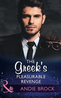 Cover Greek's Pleasurable Revenge (Mills & Boon Modern) (Secret Heirs of Billionaires, Book 8)