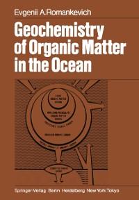 Cover Geochemistry of Organic Matter in the Ocean