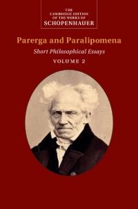 Cover Schopenhauer: Parerga and Paralipomena: Volume 2