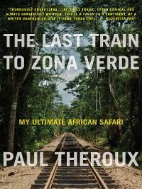 Cover The Last Train to Zona Verde