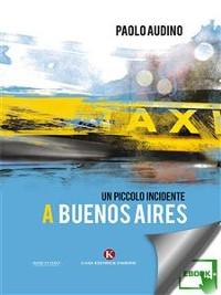 Cover Un piccolo incidente a Buenos Aires