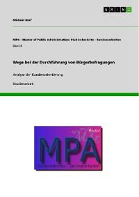 Cover Wege bei der Durchführung von Bürgerbefragungen