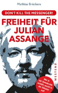Cover Freiheit für Julian Assange!