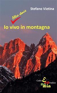 Cover Io vivo in montagna