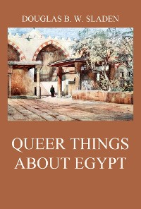 Cover Queer Things About Egypt