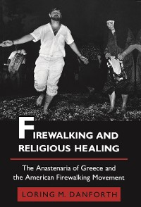 Cover Firewalking and Religious Healing