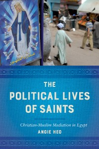 Cover The Political Lives of Saints