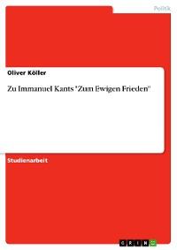 """Cover Zu Immanuel Kants """"Zum Ewigen Frieden"""""""