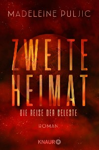 Cover Zweite Heimat – Die Reise der Celeste