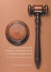 Cover Globalization and Africa's Transition to Constitutional Rule