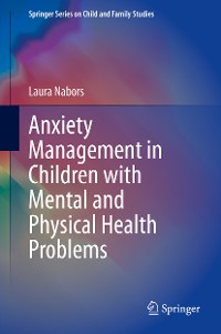 Cover Anxiety Management in Children with Mental and Physical Health Problems
