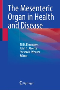 Cover The Mesenteric Organ in Health and Disease