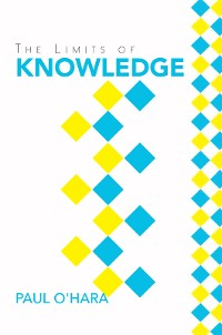 Cover The Limits of Knowledge