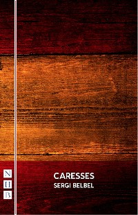Cover Caresses (NHB Modern Plays)