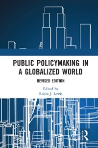 Cover Public Policymaking in a Globalized World