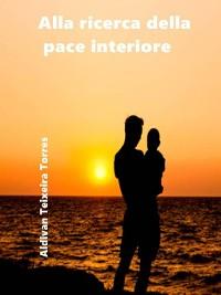 Cover Alla ricerca della pace interiore