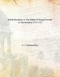 Cover British Residents at the Darbar of Bengal Nawabs at Murshidabad (1757-1772)
