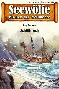 Cover Seewölfe - Piraten der Weltmeere 430