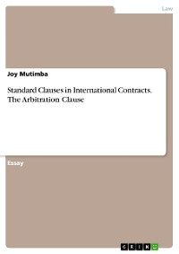 Cover Standard Clauses in International Contracts. The Arbitration Clause