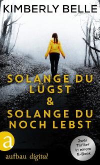Cover Solange du lügst & Solange du noch lebst