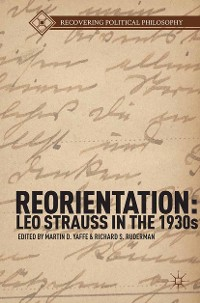 Cover Reorientation: Leo Strauss in the 1930s