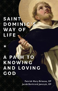 Cover Saint Dominic's Way of Life