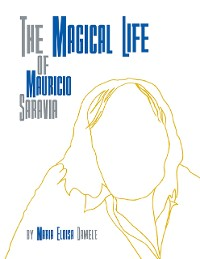 Cover The Magical Life of Mauricio Saravia