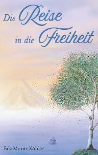 Cover Die Reise in die Freiheit